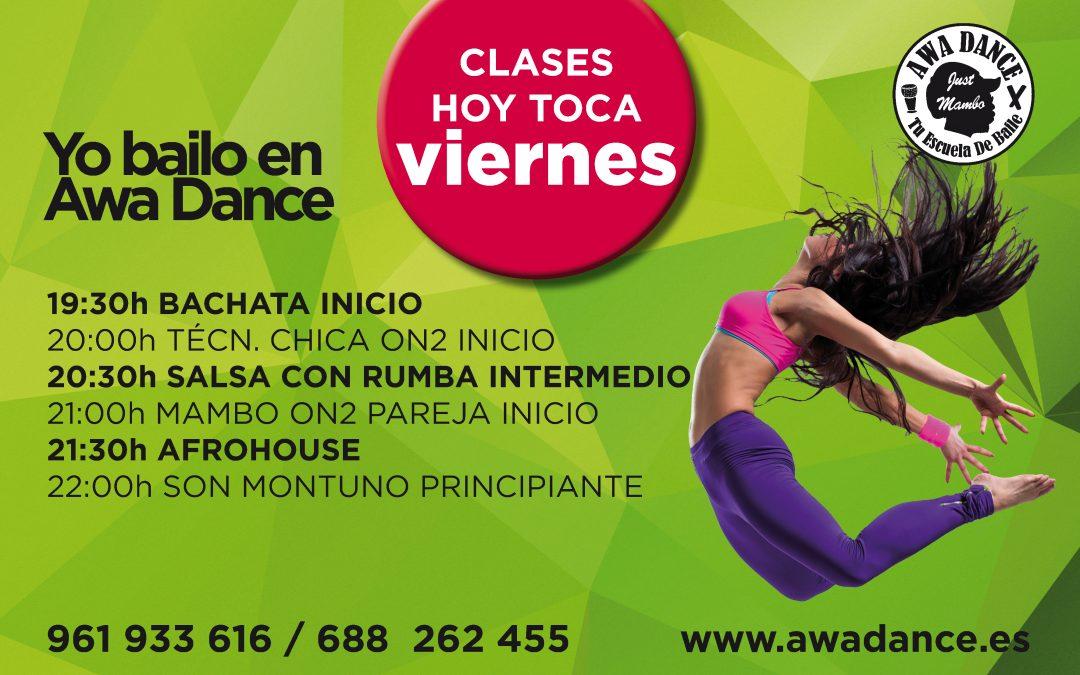 Hoy Toca Viernes en Awa Dance
